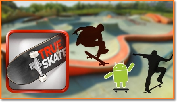 True-Skate-Apk-Android
