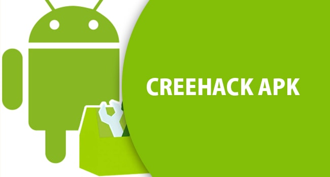 Creehack Apk Download