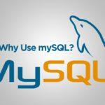 Why use mySQL?