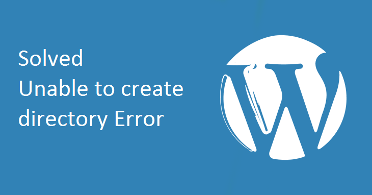 Unable To Create Directory Error Solved