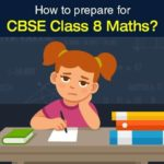 5 Tips to Follow for CBSE Class 8 Mathematics