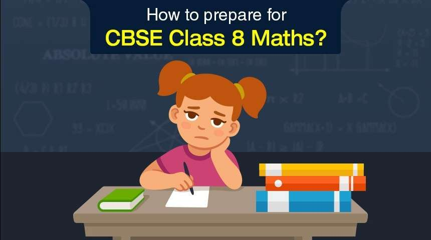 5 Tips to Follow for CBSE Class 8 Mathematics