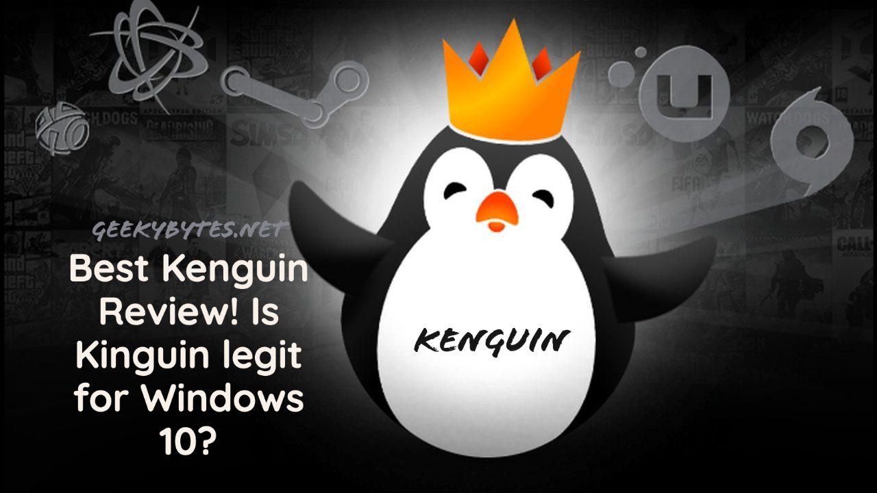 Best Kenguin Review! Is Kinguin legit for Windows 10?