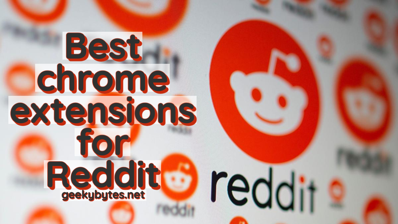 Top 13 Best chrome extensions for Reddit 2021