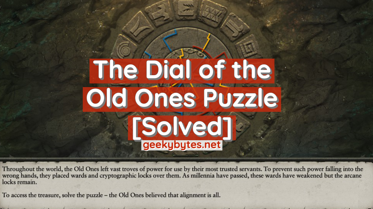 [Solved] The Dial of the Old Ones Puzzle
